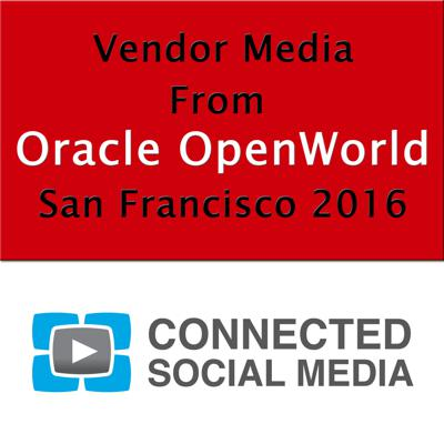 Podcasts and whitepapers from vendors at Oracle OpenWorld San Francisco, published by Connected Social Media