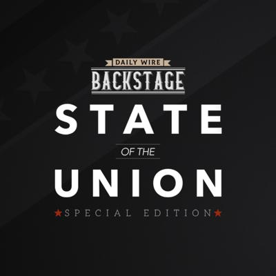 Cover art for Daily Wire Backstage: 2020 State of the Union Edition