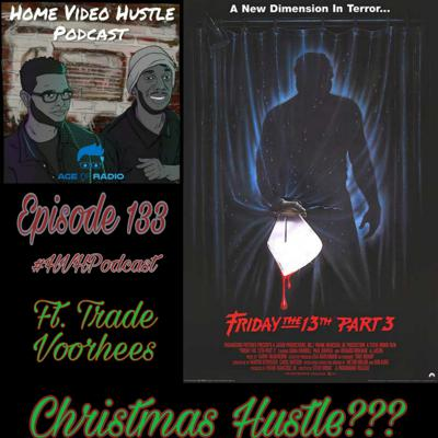Cover art for Episode 133 - Friday the 13th: Part 3 (Ft. Trade Voorhees)