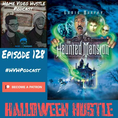 Cover art for Episode 128 - The Haunted Mansion (2003)