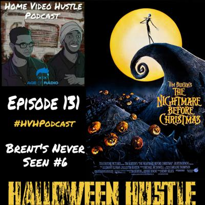Cover art for Episode 131 - The Nightmare Before Christmas (Brent's Never Seen #6)