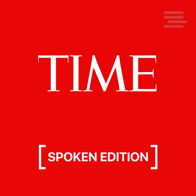 The stories you need to hear today, from Time.com.     A SpokenEdition transforms written content into human-read audio you can listen to anywhere. It's perfect for times when you can't read - while driving, at the gym, doing chores, etc.