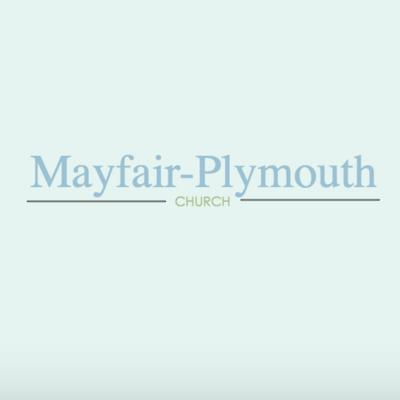 Mayfair-Plymouth Church Sermons