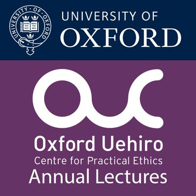 Uehiro Lectures: Practical solutions for ethical challenges