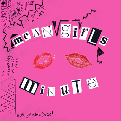 Mean Girls Minute