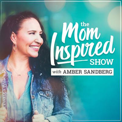Mom Inspired Show with Amber Sandberg