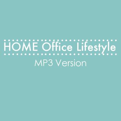 Home Office Lifestyle (MP3 Version)