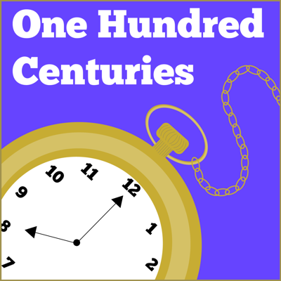 One Hundred Centuries