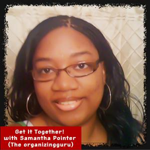 Get It Together! with Samantha Pointer, the Technology Organizingguru