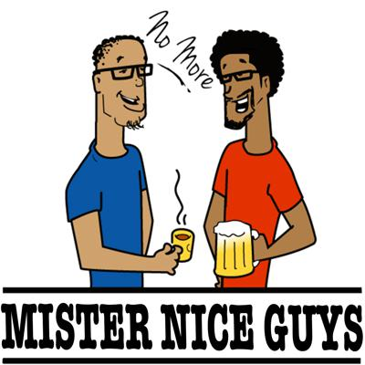 Cover art for Welcome To No More Mister Nice Guys Ep 000