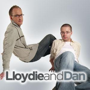 Lloydie and Dan's Podcast: