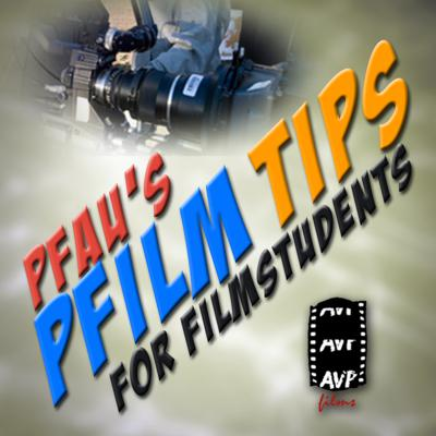 PfauPod Tips for Film Students