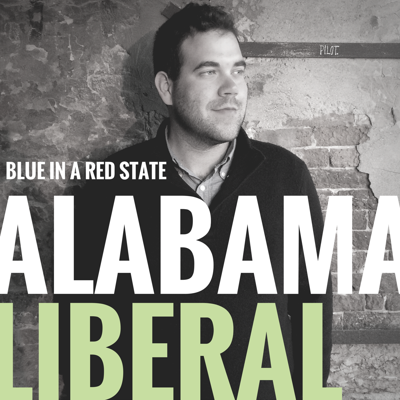 Alabama's Liberal blogger Brody discusses politics in a year long conversation starting before the Iowa Caucus all the way up to the Inauguration.