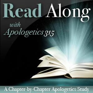 Read Along with Apologetics 315