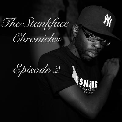 Cover art for The Stank Face Chronicles Episode 2