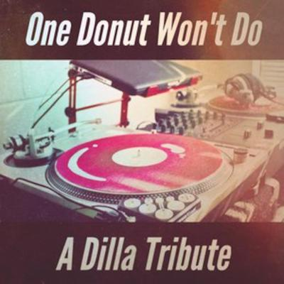 Cover art for One Donut Won't Do - A Dilla Tribute