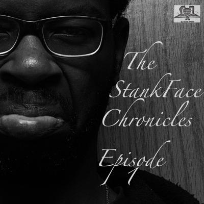Cover art for The StankFace Chronicles Episode 1