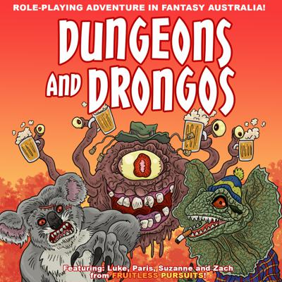 Dungeons and Drongos