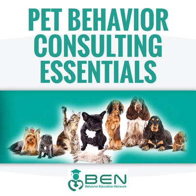 Pet Behavior Consulting Essentials