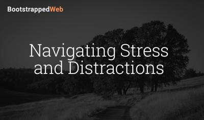 Cover art for Navigating Stress & Distractions
