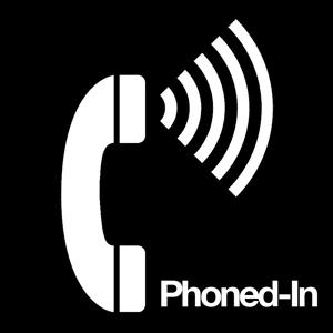 Phoned-In