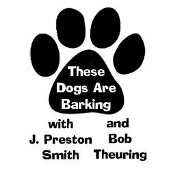 These Dogs Are Barking