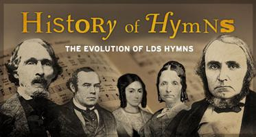 History of Hymns—The Evolution of LDS Hymns