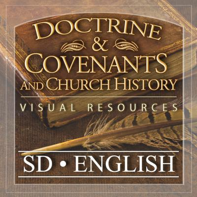 Doctrine and Covenants Visual Resources | SD | ENGLISH