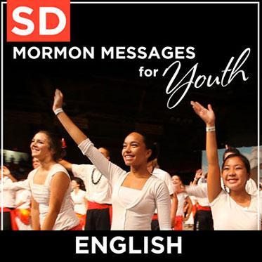 Mormon Messages for Youth   SD   ENGLISH