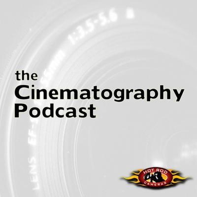 The Cinematography Podcast