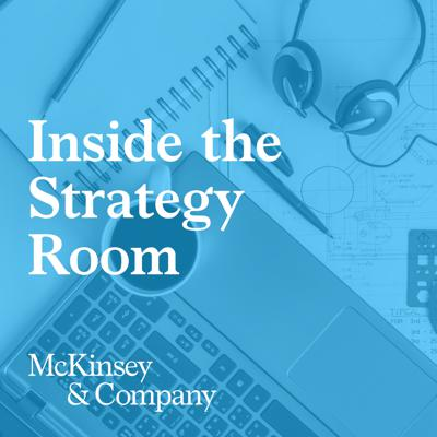 We talk with McKinsey partners and corporate executives on the challenges they face creating lasting strategies in a fast-changing world. We also examine the different ways these executives approach these challenges and the new and innovative ways they think of creating a vision for their enterprises.