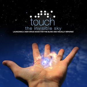NASA's Touch the Invisible Sky Audio Podcasts