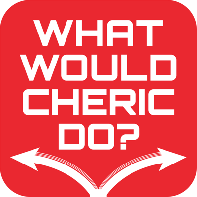 What Would Cheric Do?
