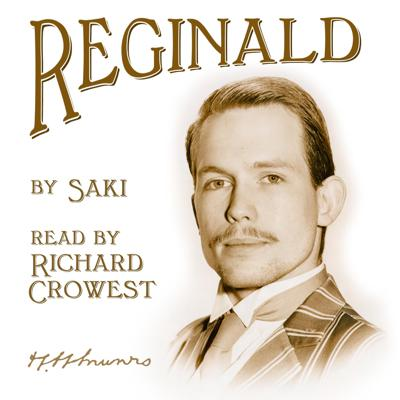 Reginald, by Saki