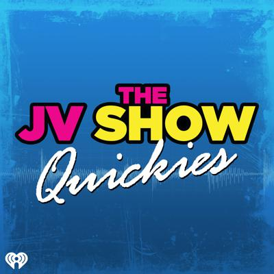 JV Show Quickies