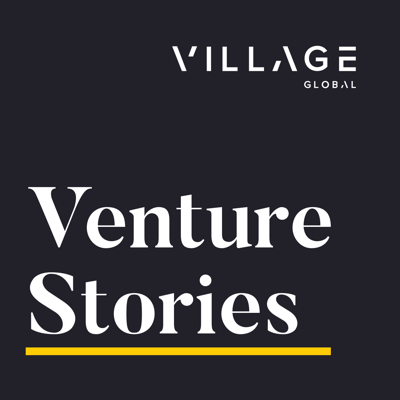 Venture Stories by Village Global takes you inside the world of venture capital and technology, featuring enlightening interviews with entrepreneurs, investors and tech industry leaders. The podcast is hosted by Village Global partner and co-founder Erik Torenberg. Check us out on the web at villageglobal.vc/podcast for more.