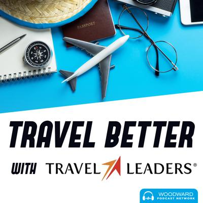 Travel Better with Travel Leaders