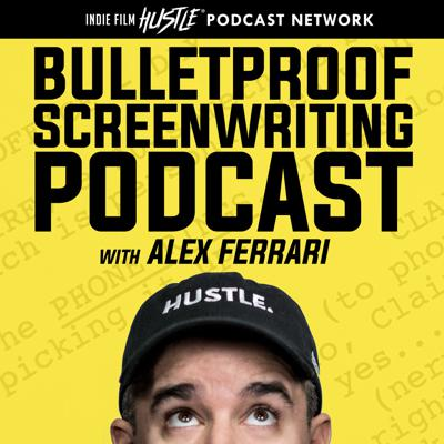 Bulletproof Screenwriting™ Podcast with Alex Ferrari takes your screenwriting to the next level by showing you how to make your screenplays bulletproof by interviewing the top screenwriters, story consultants & authors in the film industry. They discuss the craft and business of screenwriting. This is the screenwriting podcast for the rest of us. No fluff. No BS. Just straight talk that will help you on your screenwriting journey. Now get to writing!