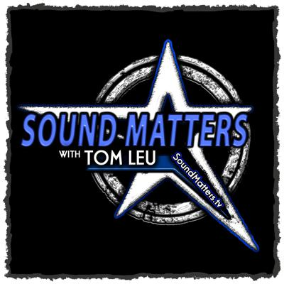 SOUND MATTERS is a 2 hour live talk radio show (airing weekly on 1440 WROK out of Rockford, IL)  and podcast entertaining 'sound matters' in music, marketing, and motivation. Hosted by Tom Leu, a music and media veteran, professional speaker, actor, photographer and filmmaker, the show curates cutting edge interviews, commentary, current events, and music into a potent concoction of success psychology and intelligent talk radio that rocks!Website: www.SoundMatters.tvInstagram: www.instagram.com/tomleu (@tomleu)Facebook Group: www.facebook.com/groups/soundmatters