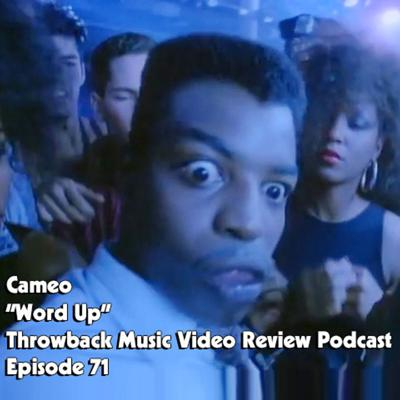 Cover art for Ep. 71-Word Up (Cameo)