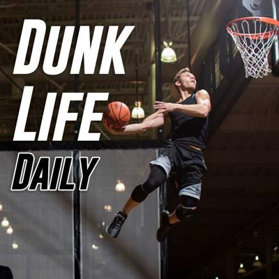 Dunk Life Daily