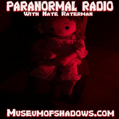 Join in as we discuss on the following topics related to ghosts, spirits, haunting's, apparitions, electronic voice phenomena, near death experiences, the occult & demons, UFO sightings, psychic abilities, Bigfoot, conspiracy theories and more.Join long-time paranormal researcher and demonologist Nate Raterman along with special guests from around the world of real life encounters of the unexplained.