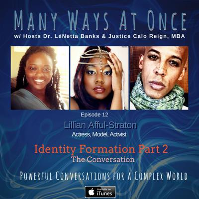 Cover art for Identity Formation Pt 2 w/ Lillian Afful Straton