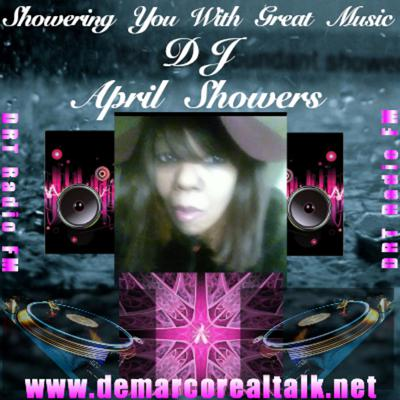 DJ APRIL SHOWERS FROM JOLIET,IL GIVING YOU THE BEST OF MUSIC ALL GENRE AND TALK RADIO