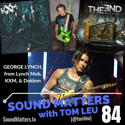 Cover art for 084: George Lynch from Dokken, Lynch Mob, & KXM #2