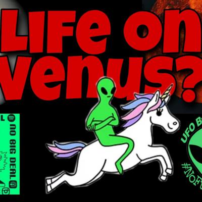 Cover art for YouTube EP10: Thursday Night Freakout- Signs of Life on Venus With The No Big Deal Podcast