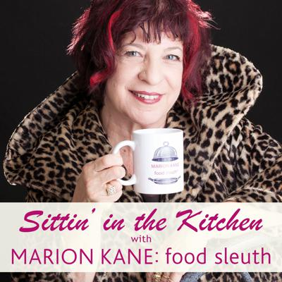 The best conversations seem to happen in the kitchen. The kitchen is the hub of the home - a place for lively chats over coffee, tea, lunch or even dinner. Join Marion Kane: Food Sleuth as she speaks with fellow foodies, chefs and just ordinary folk who relish the chance to share recipes, ideas, tips - and most of all - a consuming passion for food and cooking. Please subscribe, rate, and review the show in iTunes.