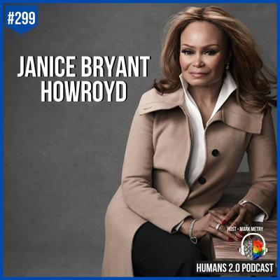 Cover art for 299: Janice Bryant Howroyd | First African American Woman To Run A $1-Billion Business