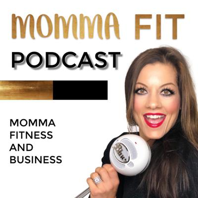 Momma Fit Podcast