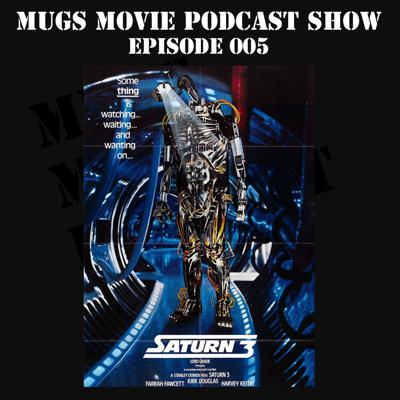 Cover art for MMPS005-Saturn 3: A Cult Movie Miss